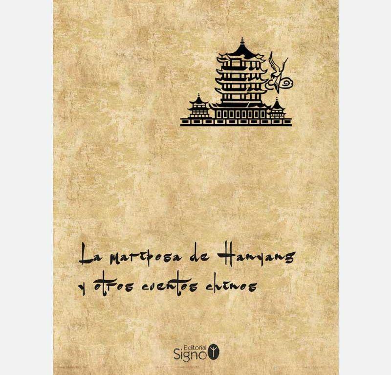 La mariposa de Hanyang y otros cuentos chinos